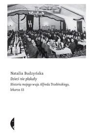 okładka Dzieci nie płakały, Ebook | Natalia Budzyńska