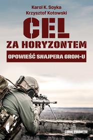okładka Cel za horyzontem, Ebook | Krzysztof Kotowski, Karol K. Soyka