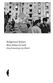 okładka Błoto słodsze niż miód, Ebook | Małgorzata Rejmer