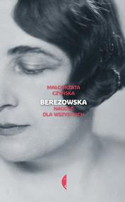 okładka Berezowska, Ebook   Małgorzata Czyńska