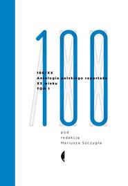 okładka Antologia 100/XX. Tom 1, Ebook  
