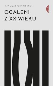 okładka Ocaleni z XX wieku, Ebook   Mikołaj Grynberg