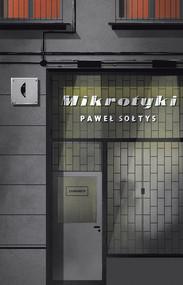 okładka Mikrotyki, Ebook | Paweł Sołtys