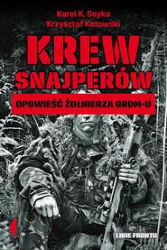 okładka Krew snajperów, Ebook | Krzysztof Kotowski, Karol K. Soyka