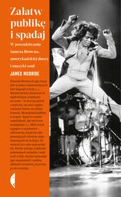 okładka Załatw publikę i spadaj, Ebook | James McBride