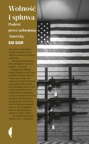 okładka Wolność i spluwa, Ebook | Dan Baum