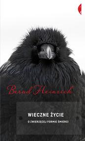 okładka Wieczne życie, Ebook | Bernd Heinrich