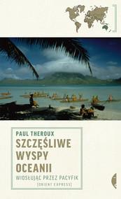 okładka Szczęśliwe wyspy Oceanii, Ebook | Paul Theroux