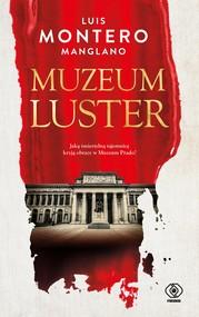 okładka Muzeum luster, Ebook   Luis Montero