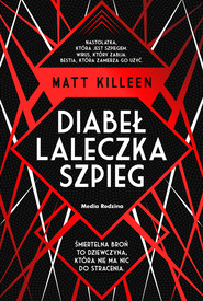 okładka Diabeł, laleczka, szpieg, Ebook | Matt Killeen