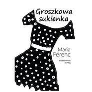 okładka Groszkowa sukienka, Książka   Ferenc Maria