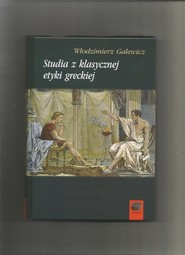 okładka Studia z klasycznej etyki greckiej, Książka | Galewicz Włodzimierz