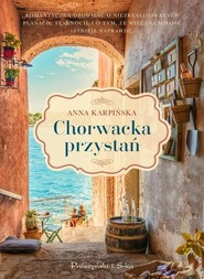 okładka Chorwacka przystań, Książka | Anna Karpińska