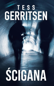 okładka Ścigana, Książka | Tess Gerritsen