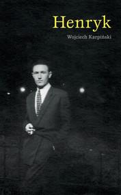 okładka Henryk, Ebook | Wojciech Karpiński