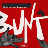 okładka Bunt, Audiobook   Władysław Reymont