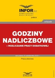 okładka Godziny nadliczbowe,rozliczanie pracy dodatkowej, Ebook | Praca Zbiorowa