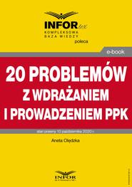 okładka 20 problemów z wdrażaniem i prowadzeniem PPK, Ebook | dr Aneta Olędzka