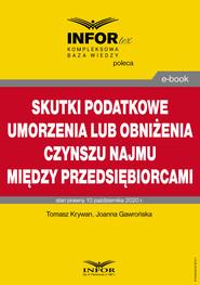 okładka Skutki podatkowe umorzenia lub obniżenia czynszu najmu między przedsiębiorcami, Ebook | Tomasz Krywan