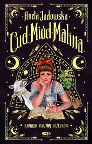 okładka Cud, miód, Malina, Ebook | Aneta Jadowska