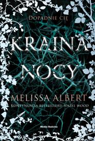 okładka Kraina nocy, Ebook | Melissa Albert