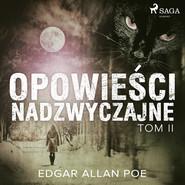 okładka Opowieści nadzwyczajne - Tom II, Audiobook | Edgar Allan Poe