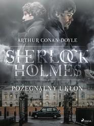okładka Pożegnalny ukłon, Ebook   Arthur Conan Doyle