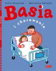 okładka Basia i chorowanie, Ebook | Zofia Stanecka, Marianna Oklejak
