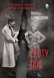 okładka Złoty róg, Ebook | Jacek Dehnel, Piotr Tarczyński, Maryla Szymiczkowa