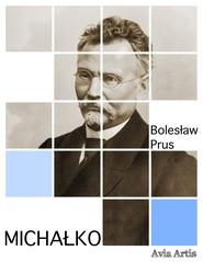 okładka Michałko, Ebook | Bolesław Prus