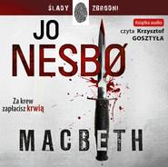 okładka Macbeth, Audiobook | Jo Nesbø