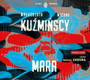 okładka Mara, Audiobook | Michał Kuźmiński, Małgorzata Kuźmińska
