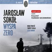 okładka Wyspa zero, Audiobook | Jarosław Sokół