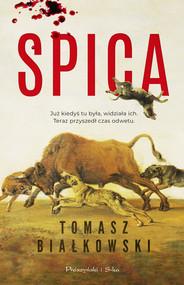 okładka Spica, Ebook | Tomasz  Białkowski