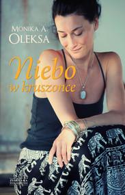 okładka Niebo w kruszonce, Ebook | Monika A. Oleksa
