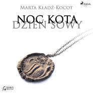 okładka Noc kota, dzień sowy: Gliniana Pieczęć, Audiobook | Marta Kładź-Kocot
