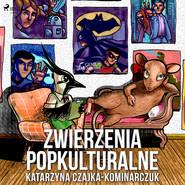 okładka Zwierzenia popkulturalne, Audiobook | Katarzyna Czajka