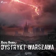 okładka Dystrykt Warszawa, Audiobook | Rafał Babraj