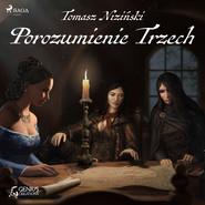 okładka Porozumienie Trzech, Audiobook | Tomasz Niziński