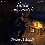 okładka Taniec Marionetek, Audiobook | Tomasz Niziński