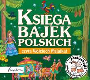 okładka Posłuchajki. Księga bajek polskich, Audiobook | Krzysztof Siejnicki