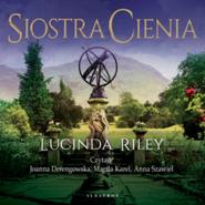 okładka Siostra cienia. Siedem sióstr, Audiobook   Lucinda Riley