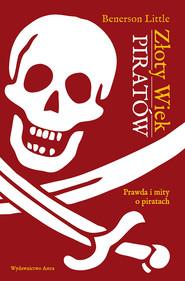 okładka Złoty Wiek piratów, Ebook | Benerson  Little