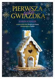 okładka Pierwsza taka Gwiazdka, Ebook   Karen Schaler
