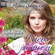 okładka Niebo po burzy, Audiobook | Agata Sawicka
