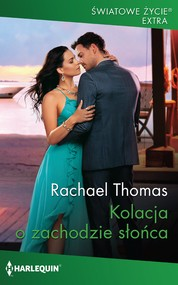 okładka Kolacja o zachodzie słońca, Ebook | Rachael Thomas