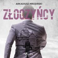 okładka Złoczyńcy, Audiobook | Mroziński Arkadiusz