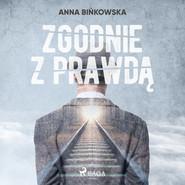 okładka Zgodnie z prawdą, Audiobook | Bińkowska Anna