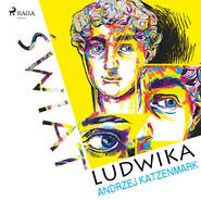 okładka Świat Ludwika, Audiobook | Andrzej  Katzenmark