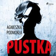 okładka Pustka, Audiobook   Podmokła Agnieszka